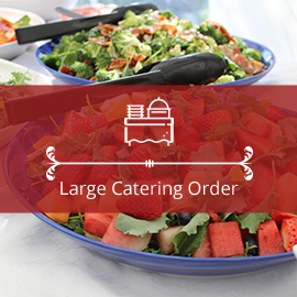 Large Catering Order
